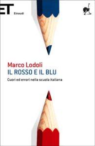 Copertina del libro Il rosso e il blu di Marco Lodoli