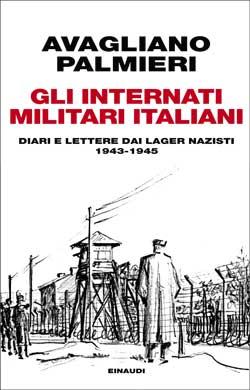 Copertina del libro Gli internati militari italiani di Mario Avagliano, Marco Palmieri