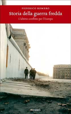 Copertina del libro Storia della guerra fredda di Federico Romero