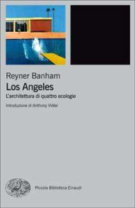 Copertina del libro Los Angeles di Reyner Banham
