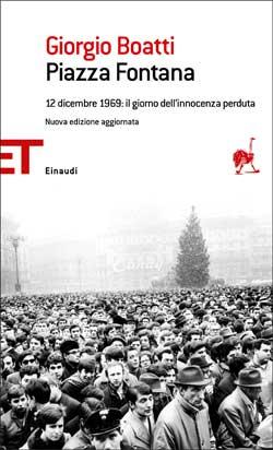 Copertina del libro Piazza Fontana di Giorgio Boatti