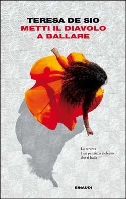Copertina del libro Metti il diavolo a ballare di Teresa De Sio