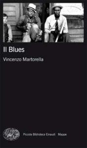 Copertina del libro Il Blues di Vincenzo Martorella