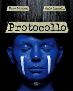 Copertina del libro Protocollo di Carlo Lucarelli, Marco Bolognesi