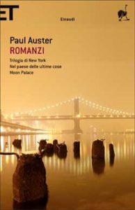 Copertina del libro Romanzi di Paul Auster
