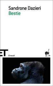 Copertina del libro Bestie di Sandrone Dazieri