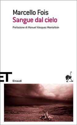 Copertina del libro Sangue dal cielo di Marcello Fois