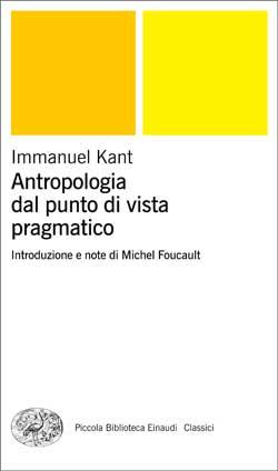 Copertina del libro Antropologia dal punto di vista pragmatico di Immanuel Kant