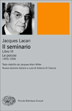 Copertina del libro Il seminario. Libro III di Jacques Lacan