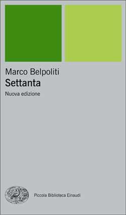 Copertina del libro Settanta di Marco Belpoliti