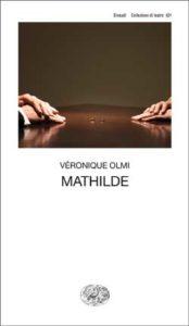 Copertina del libro Mathilde di Véronique Olmi
