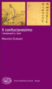 Copertina del libro Il confucianesimo di Maurizio Scarpari