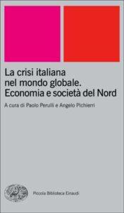 Copertina del libro La crisi italiana nel mondo globale di VV.