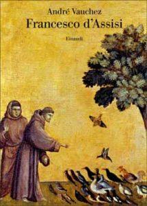 Copertina del libro Francesco d'Assisi di André Vauchez