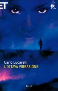 Copertina del libro L'ottava vibrazione di Carlo Lucarelli