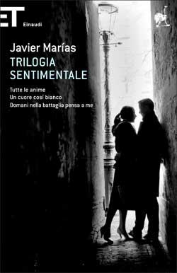 Copertina del libro Trilogia sentimentale di Javier Marías