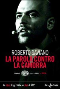 Copertina del libro La parola contro la camorra di Roberto Saviano