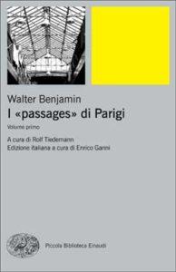 Copertina del libro I «passages» di Parigi di Walter Benjamin