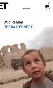 Copertina del libro Terra e cenere di Atiq Rahimi