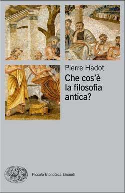 Copertina del libro Che cos'è la filosofia antica? di Pierre Hadot