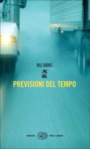 Copertina del libro Previsioni del tempo di Wu Ming