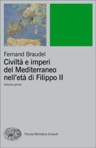 Copertina del libro Civiltà e imperi del Mediterraneo nell'età di Filippo II di Fernand Braudel