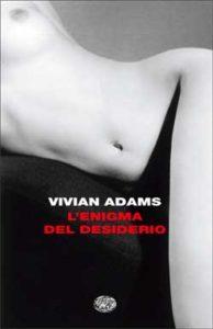 Copertina del libro L'enigma del desiderio di Vivian Adams