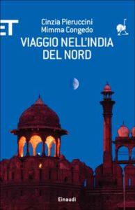 Copertina del libro Viaggio nell'India del Nord di Cinzia Pieruccini, Mimma Congedo