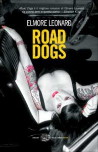 Copertina del libro Road dogs di Elmore Leonard