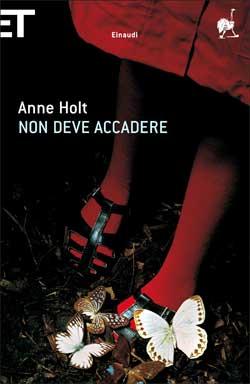 Copertina del libro Non deve accadere di Anne Holt