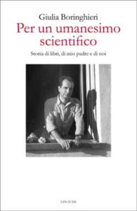 Copertina del libro Per un umanesimo scientifico di Giulia Boringhieri