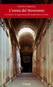 Copertina del libro L'eresia del Novecento di Guido Verucci