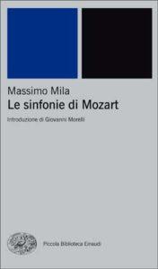Copertina del libro Le sinfonie di Mozart di Massimo Mila