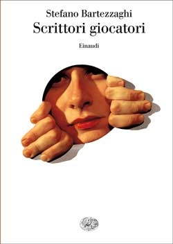 Copertina del libro Scrittori giocatori di Stefano Bartezzaghi
