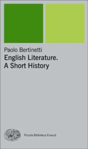 Copertina del libro English Literature. A Short History di Paolo Bertinetti
