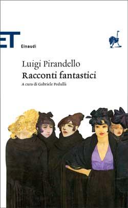 Copertina del libro Racconti fantastici di Luigi Pirandello