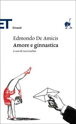 Copertina del libro Amore e ginnastica di Edmondo De Amicis