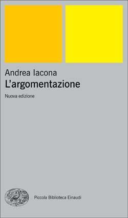 Copertina del libro L'argomentazione di Andrea Iacona
