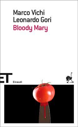 Copertina del libro Bloody Mary di Marco Vichi, Leonardo Gori