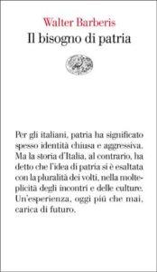 Copertina del libro Il bisogno di patria di Walter Barberis