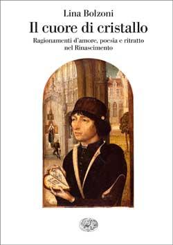 Copertina del libro Il cuore di cristallo di Lina Bolzoni
