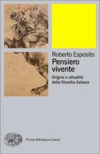 Copertina del libro Pensiero vivente di Roberto Esposito