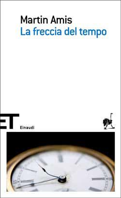 Copertina del libro La freccia del tempo di Martin Amis