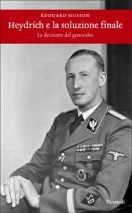 Copertina del libro Heydrich e la soluzione finale di Edouard Husson