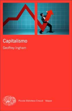 Copertina del libro Capitalismo di Geoffrey Ingham