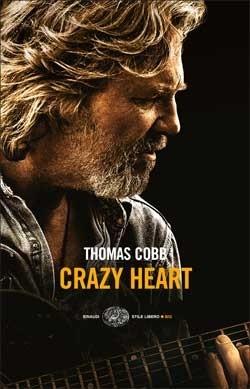 Copertina del libro Crazy Heart di Thomas Cobb