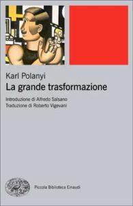 Copertina del libro La grande trasformazione di Karl Polanyi