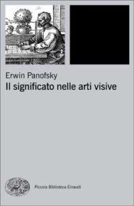 Copertina del libro Il significato nelle arti visive di Erwin Panofsky
