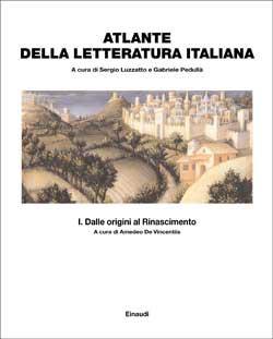 Copertina del libro Atlante della letteratura italiana Vol. I di Sergio Luzzatto, Gabriele Pedullà