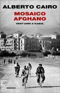 Copertina del libro Mosaico afghano di Alberto Cairo